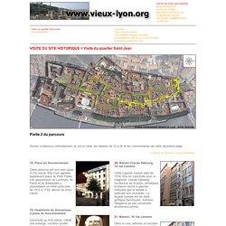 Quartier renaissance : Vieux Lyon, quartier Saint Jean et temple du change Lyon