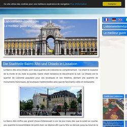 Les quartiers du Bairro Alto et du Chiado à Lisbonne