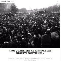 «Nos quartiers ne sont pas des déserts politiques»
