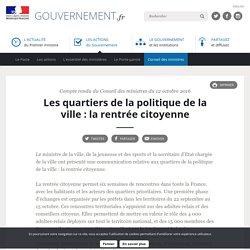 Les quartiers de la politique de la ville : la rentrée citoyenne - Compte rendu du Conseil des ministres du 12 octobre 2016