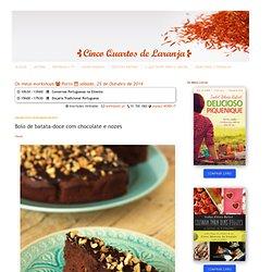 Cinco Quartos de Laranja: Bolo de batata-doce com chocolate e nozes