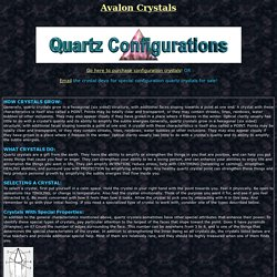 Quartz Crystal Configurations