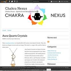 Aura Quartz Crystals - Chakra Nexus