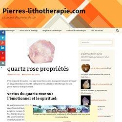 quartz rose propriétés en liththérapie