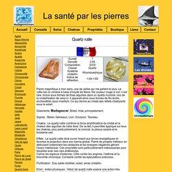 Quartz rutile Santé Pierres