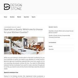 Quartzite vs Quartz: Which one to choose for your Kitchen Counter? - Design Stone USA Blog