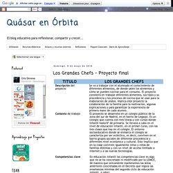 Quásar en Órbita : Los Grandes Chefs - Proyecto final. Por María Cristina Bernardo Devesa.