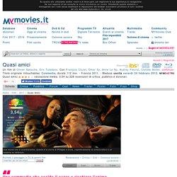 Quasi amici (2011) - MYmovies.it