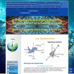 Les Quaternions (4D) - Site sur les nombres complexe et les Fractales