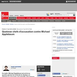 Quatorze chefs d'accusation contre Michael Applebaum