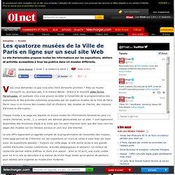 Les quatorze musées de la Ville de Paris en ligne sur un seul site Web