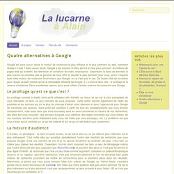 Quatre alternatives à Google - lalucarne-alain.fr