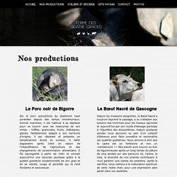 Ferme des quatre grâces - Nos Productions