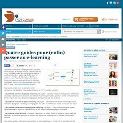 Quatre guides pour (enfin) passer au e-learning
