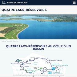 Quatre lacs-réservoirs