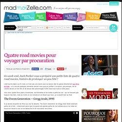 Quatre road movies pour voyager par procuration