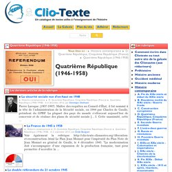 Quatrième République (1946-1958) - Rubrique de Clio Texte
