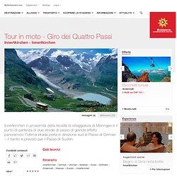 Tour in moto - Giro dei Quattro Passi - Svizzera Turismo