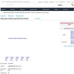 Máy quay Chống Rung DJI Osmo Pocket giá rẻ, chính hãng, Trả Góp 0% tại Kyma