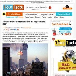 Que s'est-il passé le 11septembre 2001?