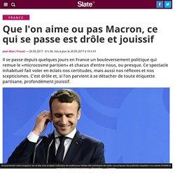 Que l'on aime ou pas Macron, ce qui se passe est drôle et jouissif