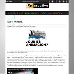 ¿Qué es Animación? - Pixel Creativo