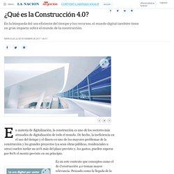 ¿Qué es la Construcción 4.0? - 22.11.2017 - LA NACION