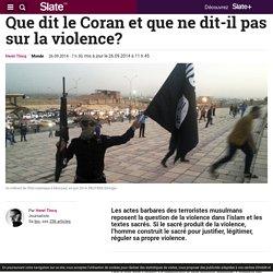 Que dit le Coran et que ne dit-il pas sur la violence?