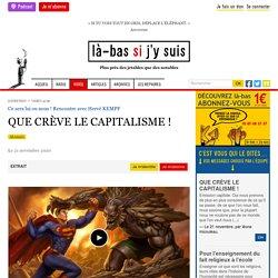 21 nov. 2020 QUE CRÈVE LE CAPITALISME !