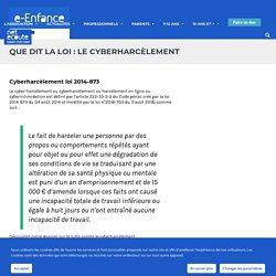Que dit la loi : Le cyberharcèlement - Association de protection de l'enfance sur Internet- e-Enfance