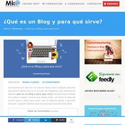 ¿Qué es un Blog y para qué sirve? [Tipos de Blogs]