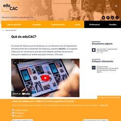 Què és eduCAC?
