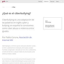 ¿Qué es el ciberbullying?