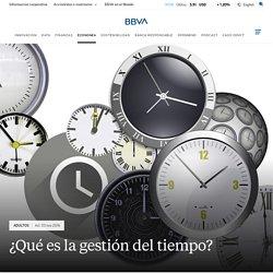 ¿Qué es la gestión del tiempo?