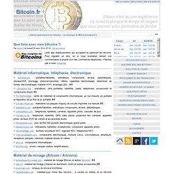 Que faire avec mes bitcoins ?