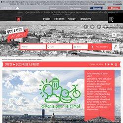 Que faire à Paris COP21 Que Faire à Paris?