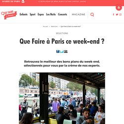 Que faire à Paris CE WEEK-END ?