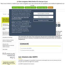 Que fait la MDPH et à quoi sert-elle ?