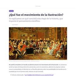 ¿Qué fue el movimiento de la Ilustración?