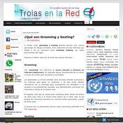 Trolas en la Red: ¿Qué son Grooming y Sexting?