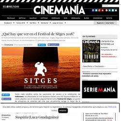 ¿Qué hay que ver en el Festival de Sitges 2018?