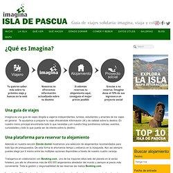 Qué es imagina - Imagina Isla de Pascua