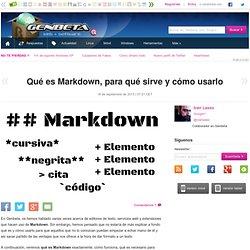 Qué es Markdown, para qué sirve y cómo usarlo
