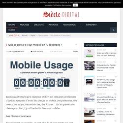 Que se passe-t-il sur mobile en 10 secondes ?