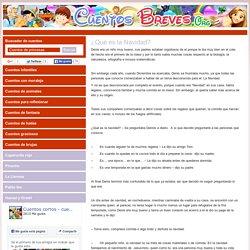 ¿Qué es la Navidad? - CuentosBreves.org
