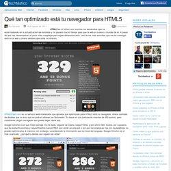 Qué tan optimizado está tu navegador para HTML5