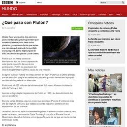Datos curiosos. ¿Qué pasó con Plutón? - BBC Mundo