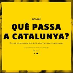 Què passa a Catalunya? - Ara.cat