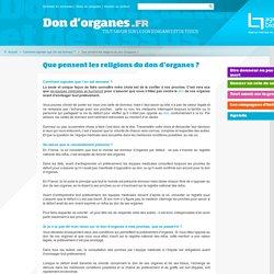 Que pensent les religions du don d'organes?