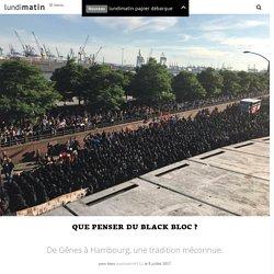 Que penser du Black bloc ?